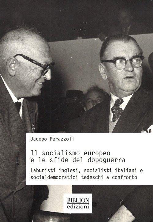 Il Socialismo Europeo e le Sfide del Dopoguerra