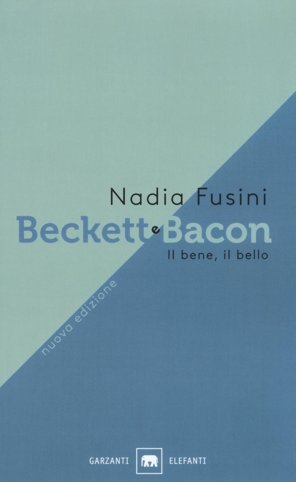 Beckett e Bacon. Il bene, il bello