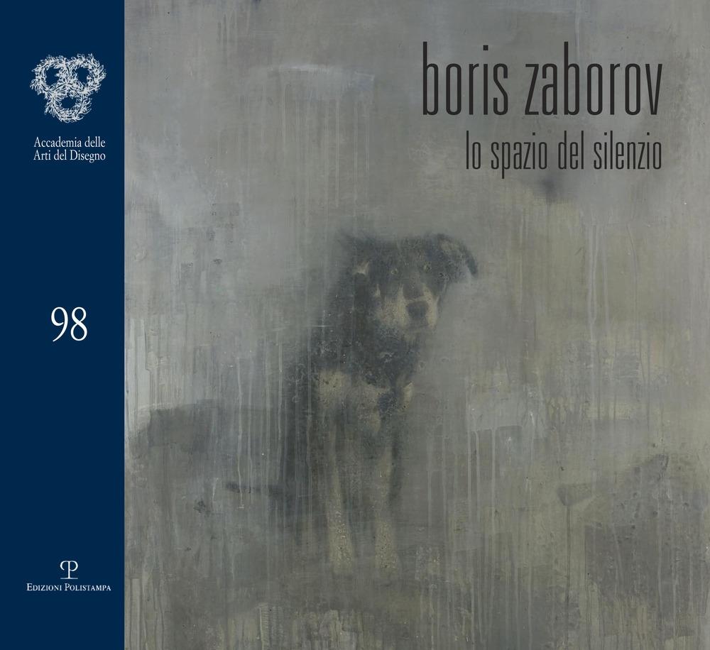 Boris Zaborov. Lo spazio del silenzio