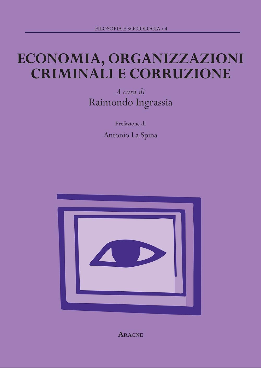 Economia, organizzazioni criminali e corruzione