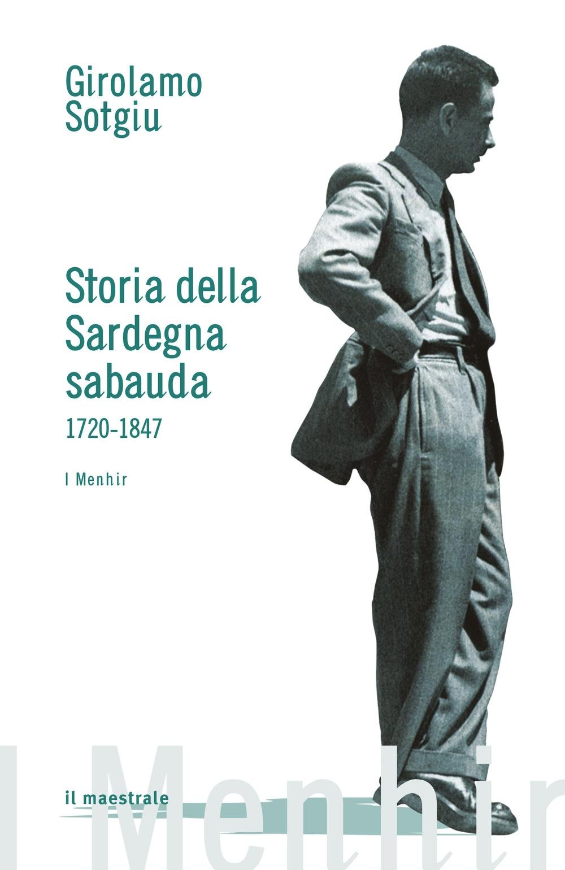 Storia della Sardegna sabauda. 1720-1847