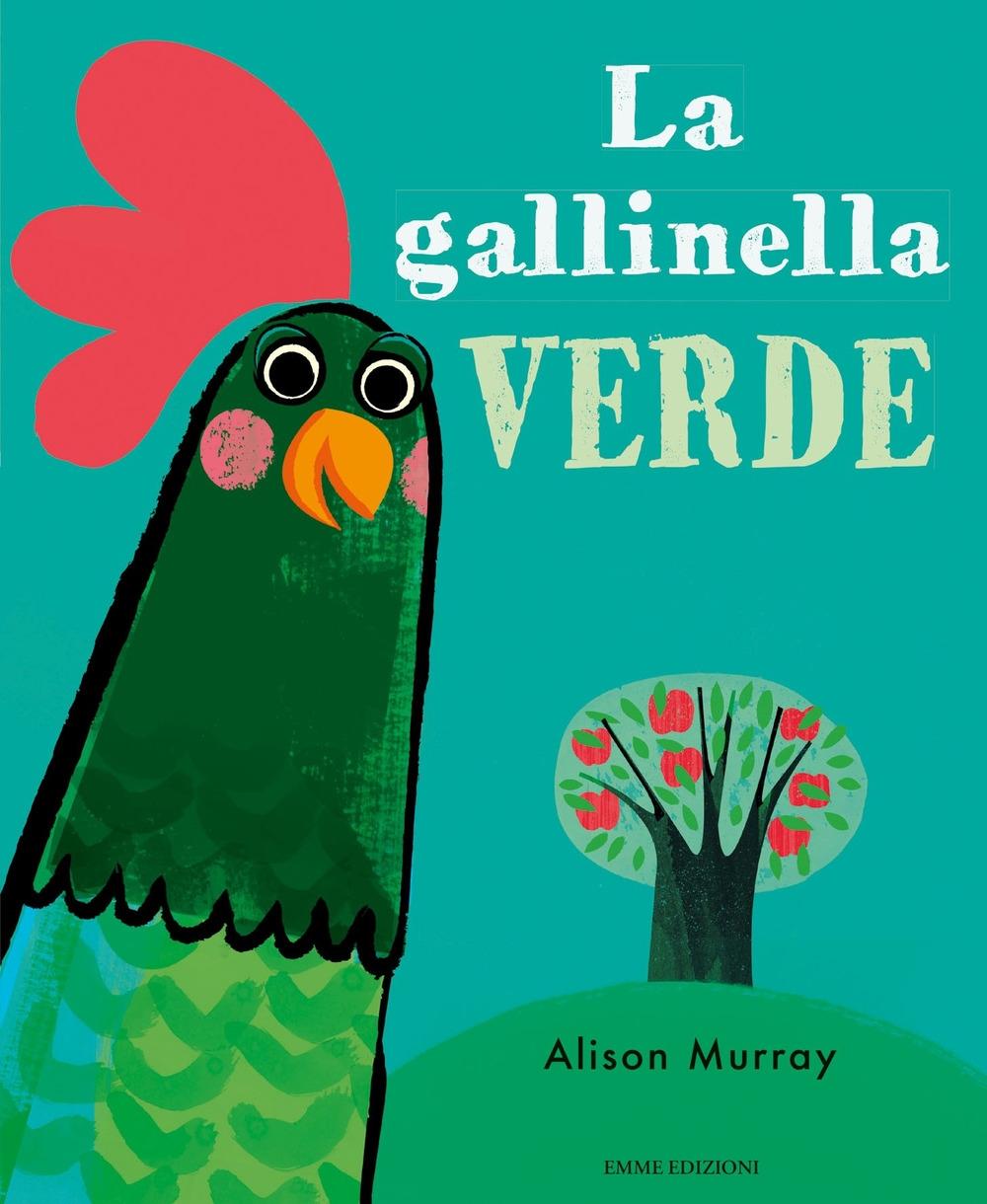 La gallinella verde. Ediz. a colori