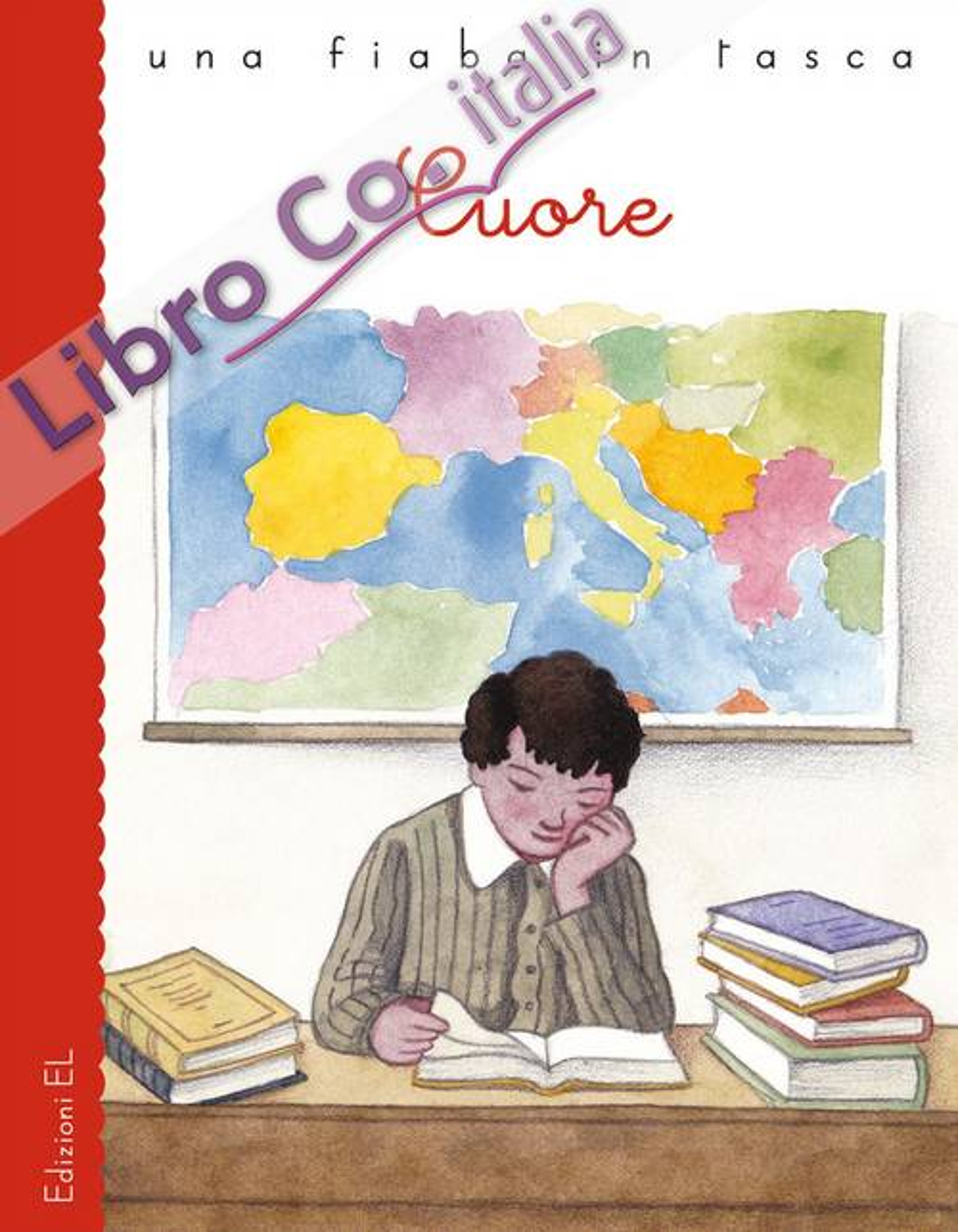 Cuore da Edmondo De Amicis. Ediz. a colori
