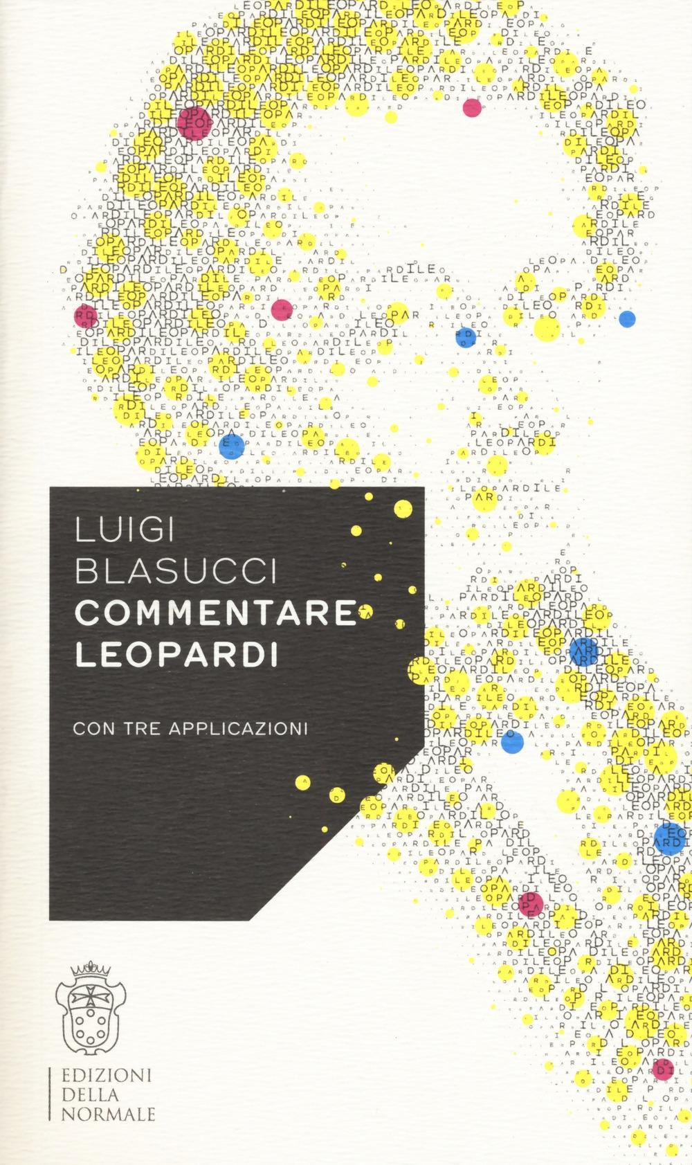 Commentare Leopardi con tre applicazioni