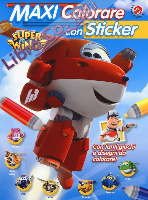 Maxi colorare con sticker. Super Wings. Con adesivi. Ediz. a colori