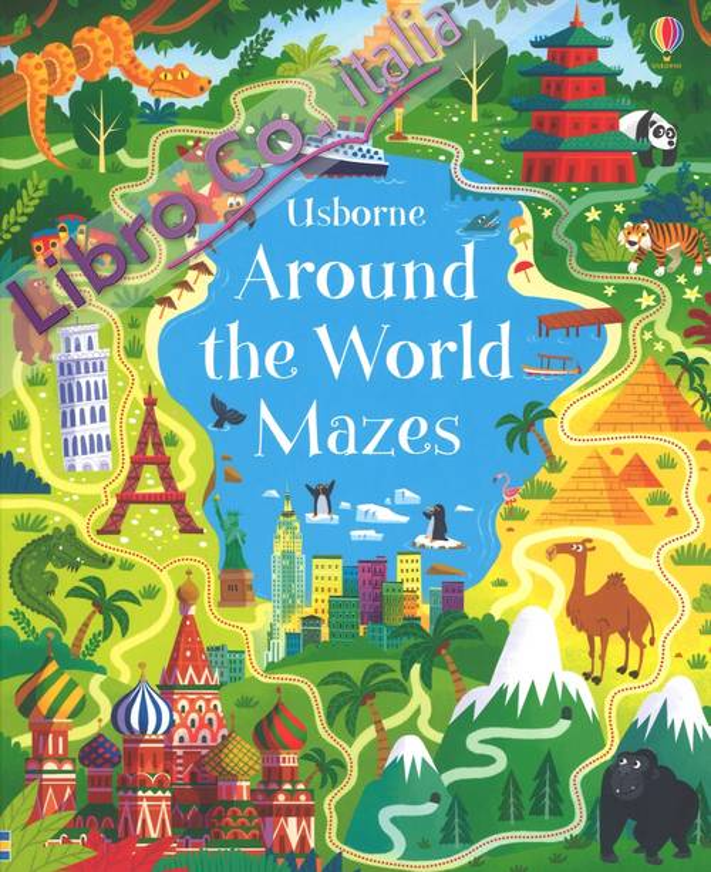 Around the world mazes. Ediz. a colori