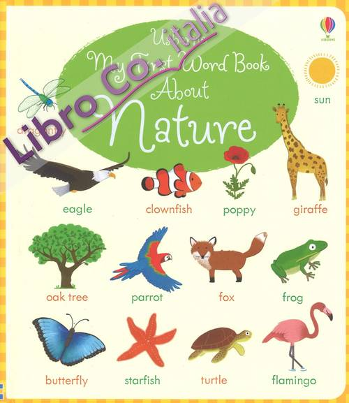My first word book about nature. Ediz. a colori