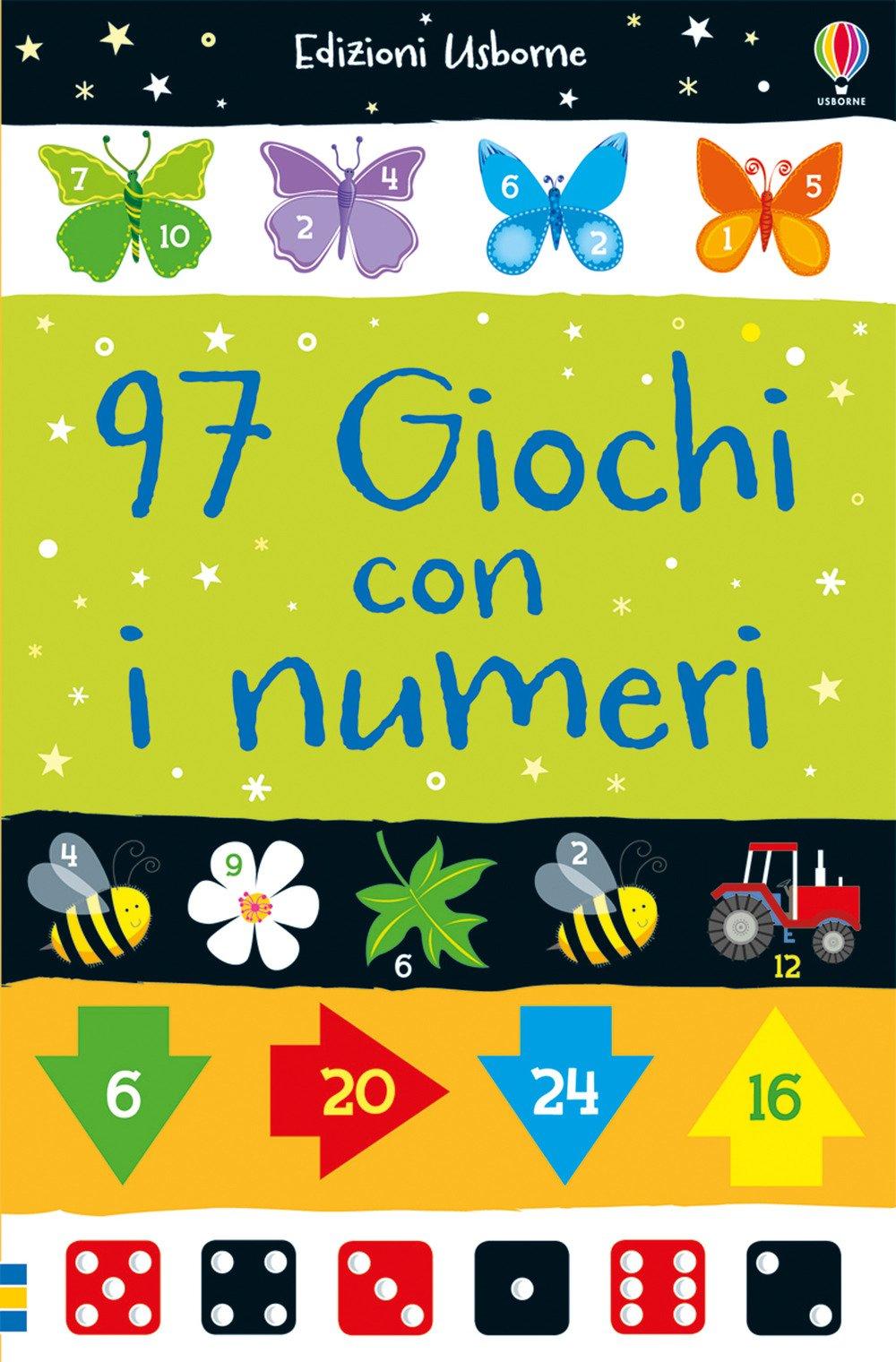 97 giochi con i numeri. Ediz. a colori