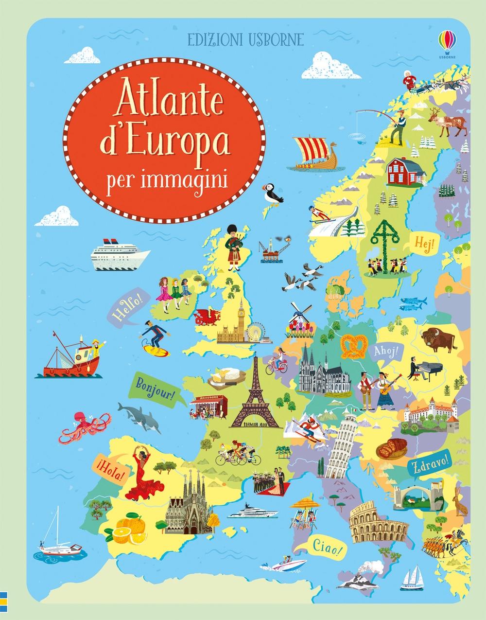 Atlante d'Europa per immagini. Ediz. illustrata