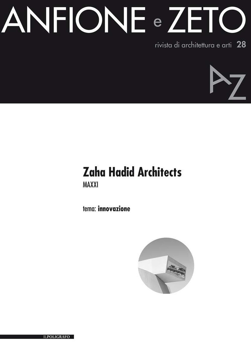 Zaha Hadid Architects. MAXXI. Innovazione