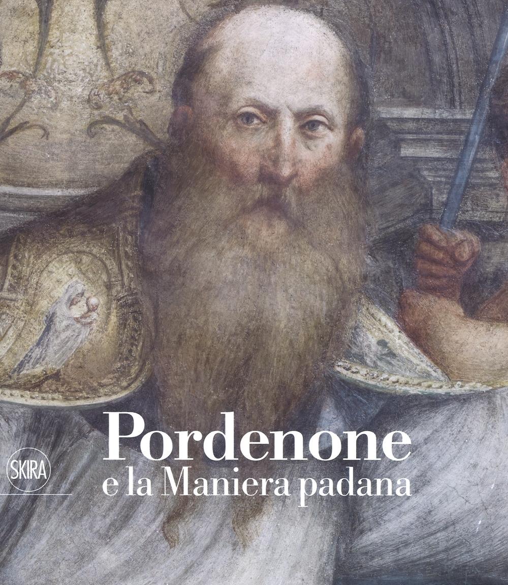 Pordenone e la Maniera padana