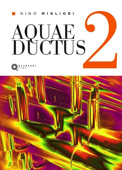 Aquaeductus. Vol. 2
