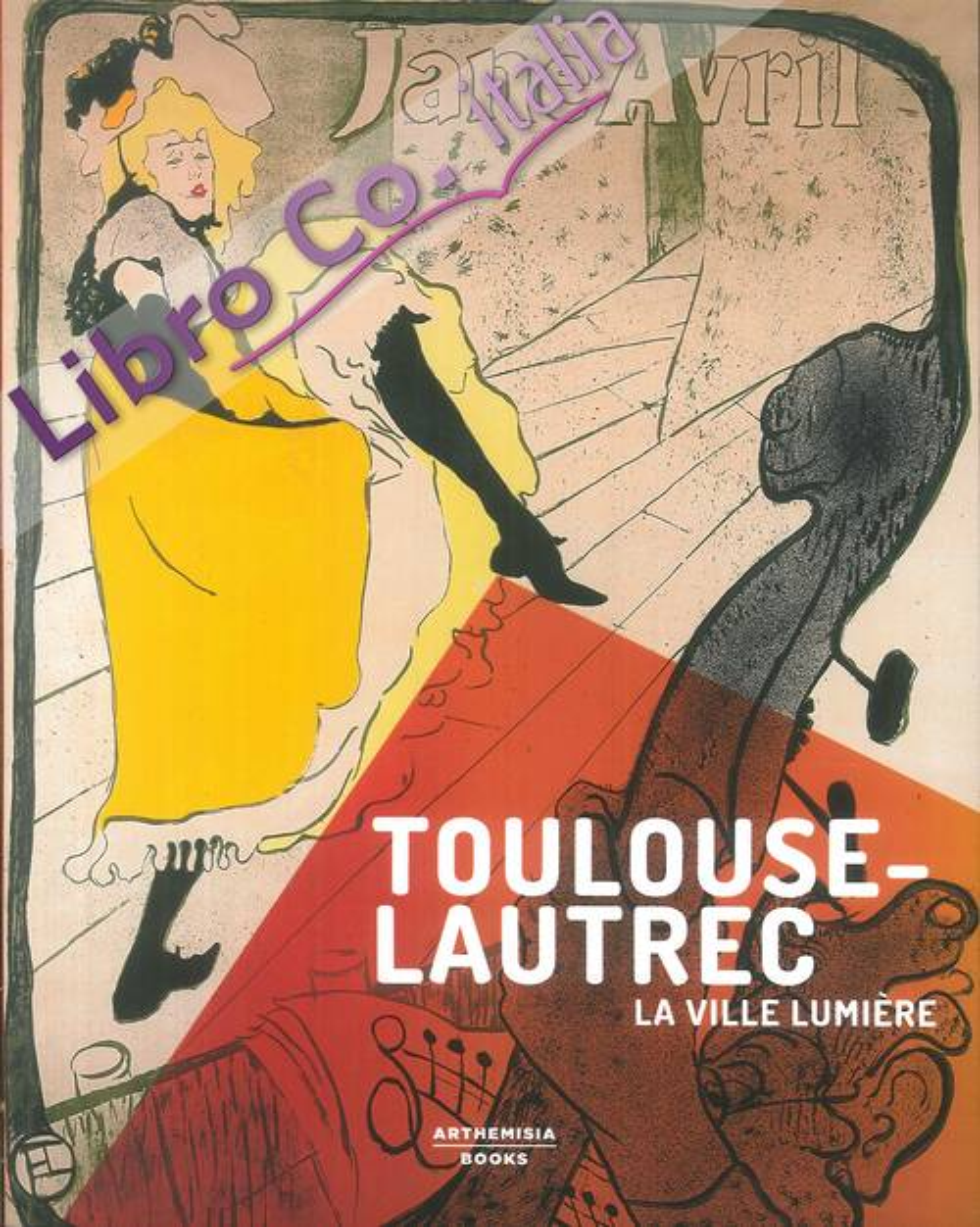 Toulouse-Lautrec. La ville lumière
