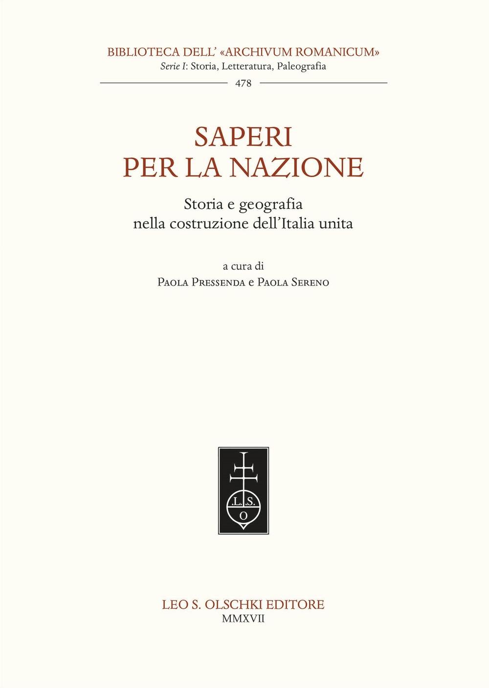 Saperi per la Nazione Storia e Geografia nella Costruzione Dell'Italia Unita