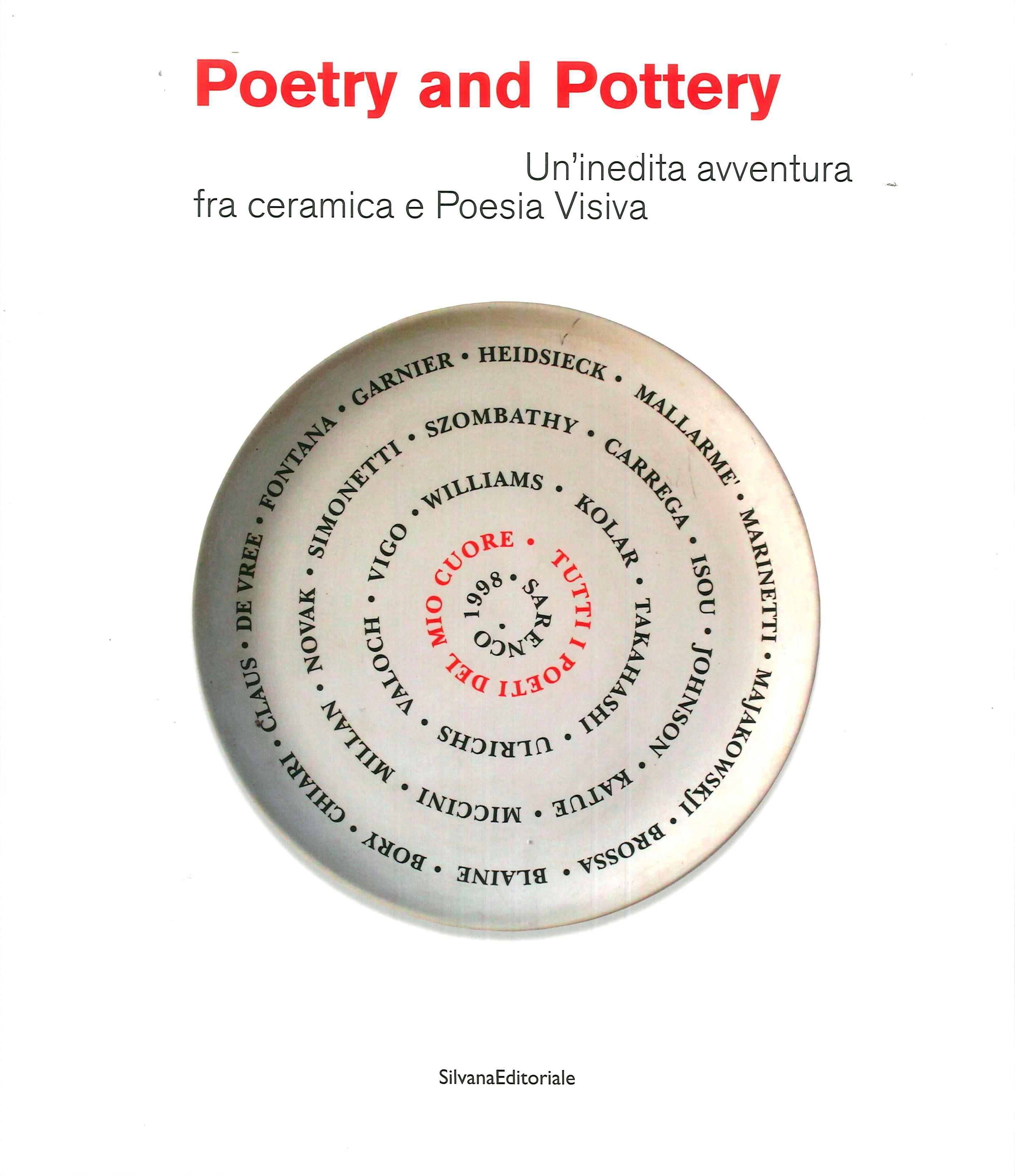 Poetry and Pottery. Un'inedita avventura fra ceramica e Poesia Visiva