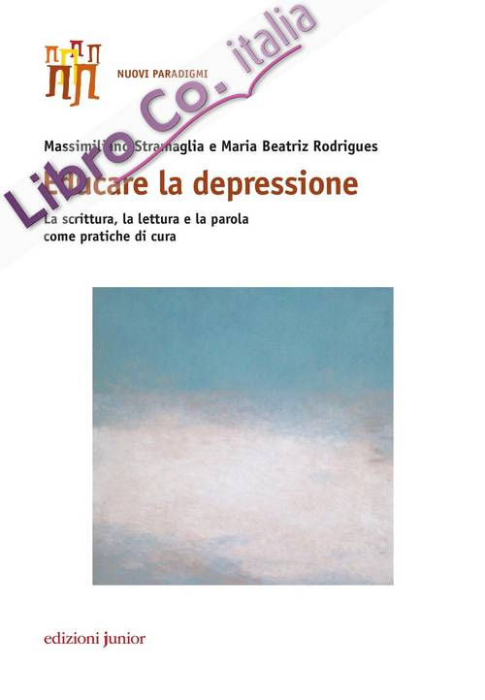 Educare la depressione. La scrittura, la lettura e la parola come pratiche di cura
