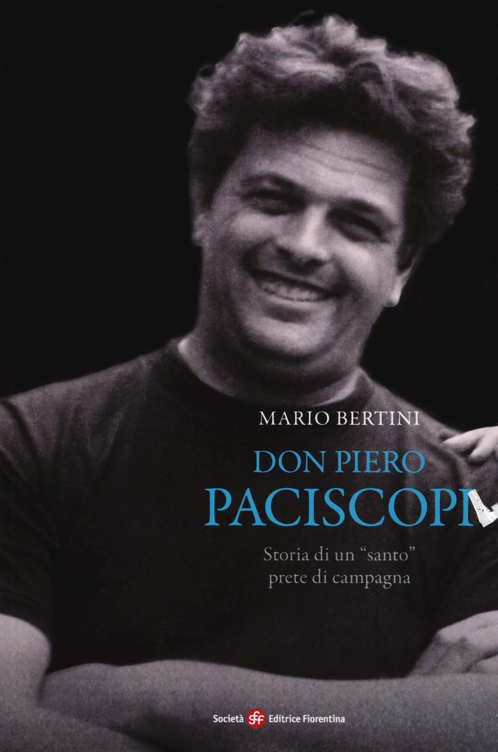 Don Piero Paciscopi. Storia di un