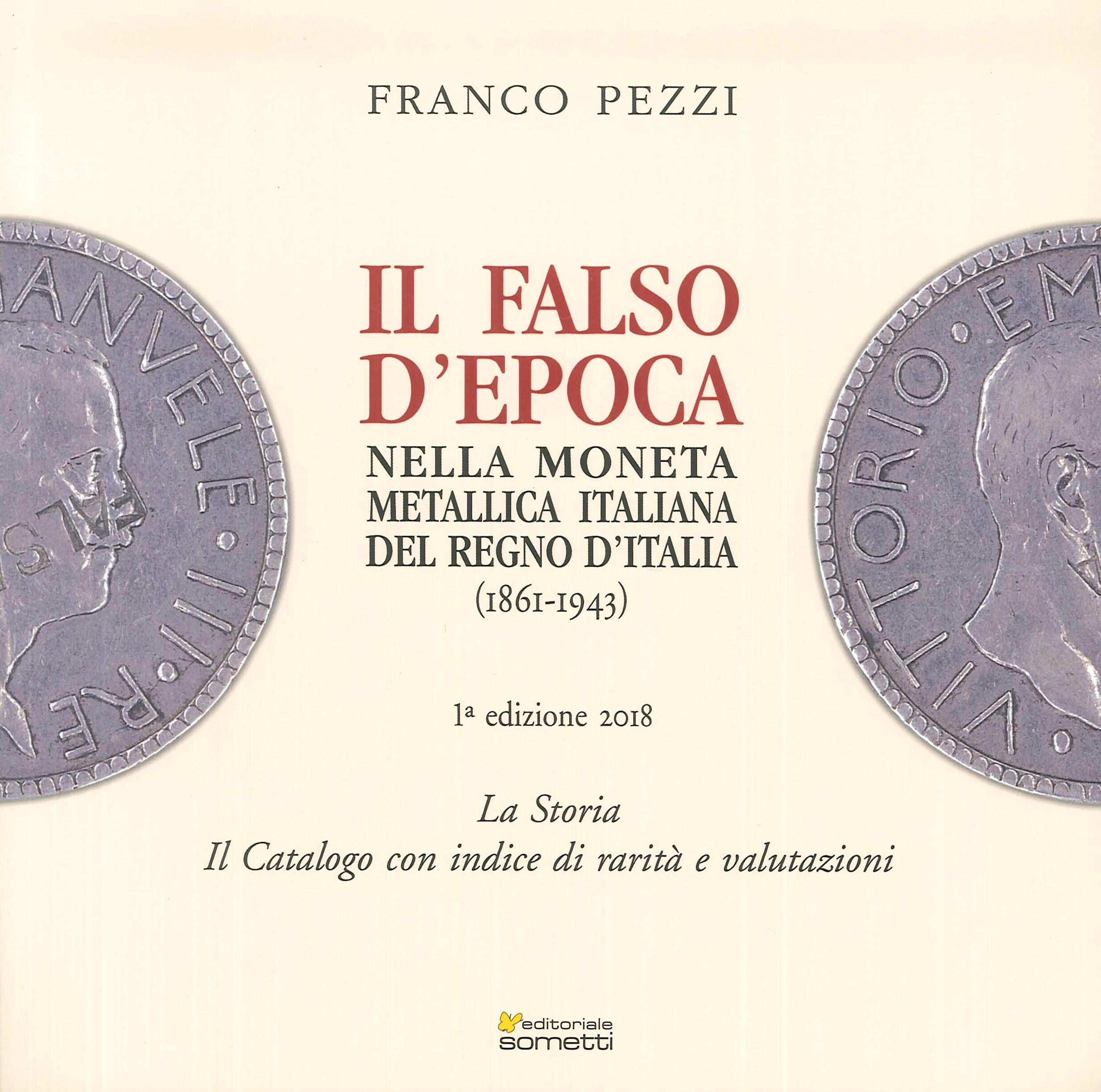 Il falso d'epoca nella moneta metallica italiana del Regno d'Italia