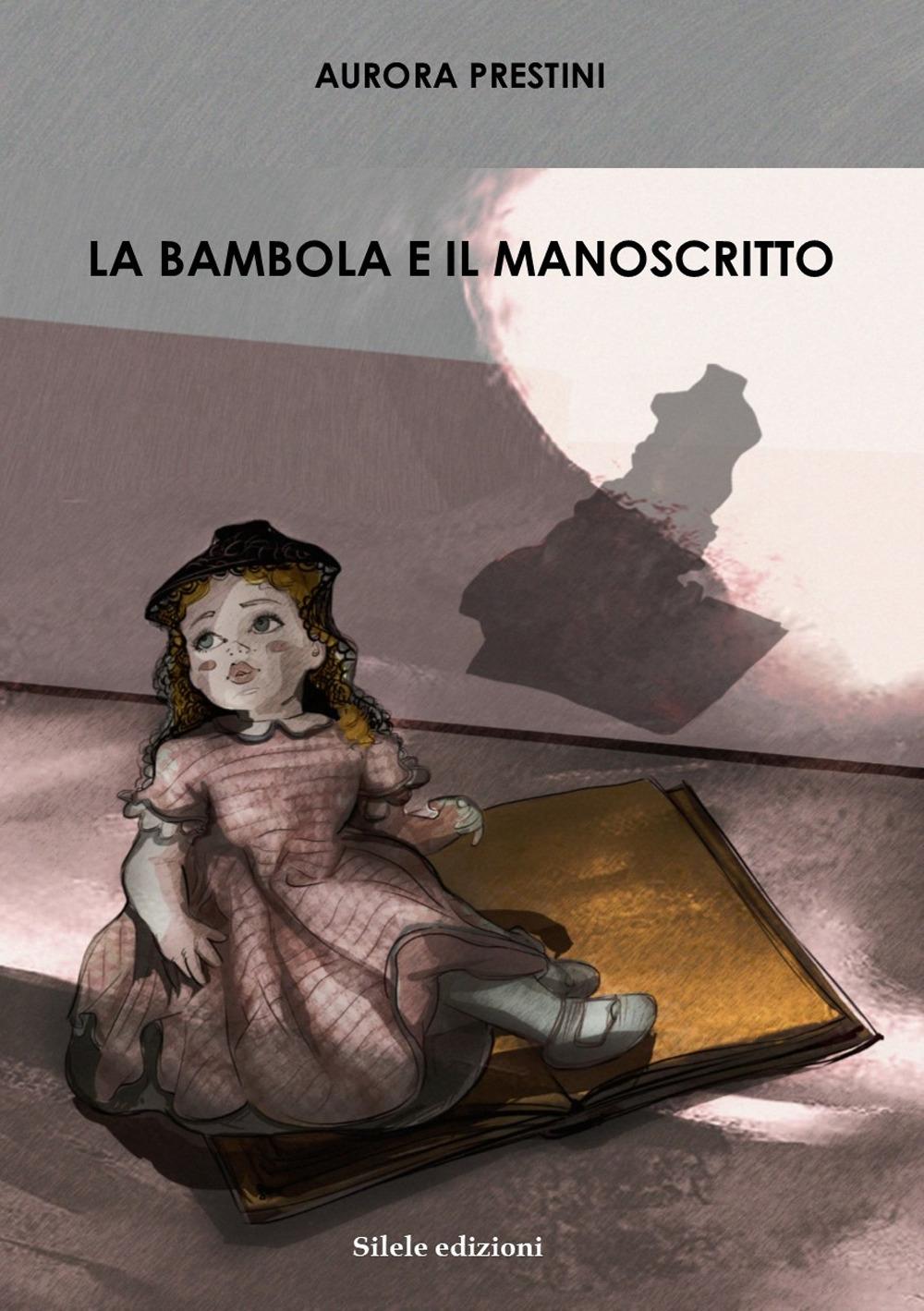 La Bambola e il Manoscritto