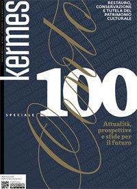 Kermes. Restauro, Conservazione e tutela del Patrimonio Culturale. Vol. 100. Ottobre-Dicembre 2015