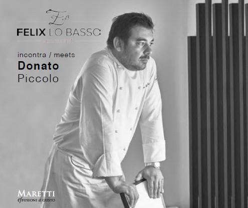 Felix lo Basso Restaurant, Milano. Incontra Donato Piccolo