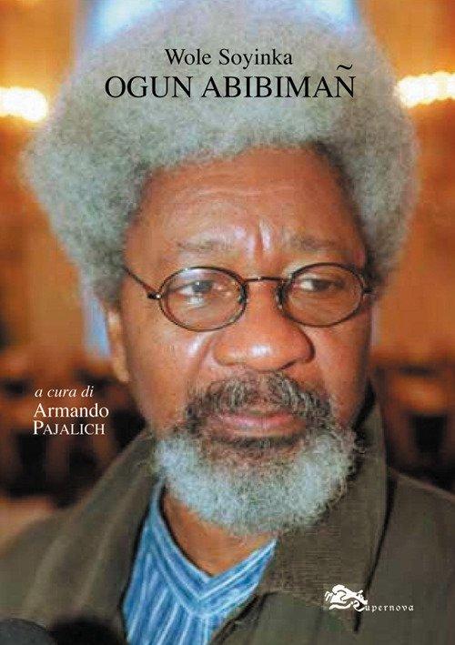 Ogun Abibiman. Testo inglese a fronte