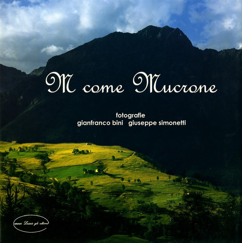 M Come Mucrone. Ediz. illustrata
