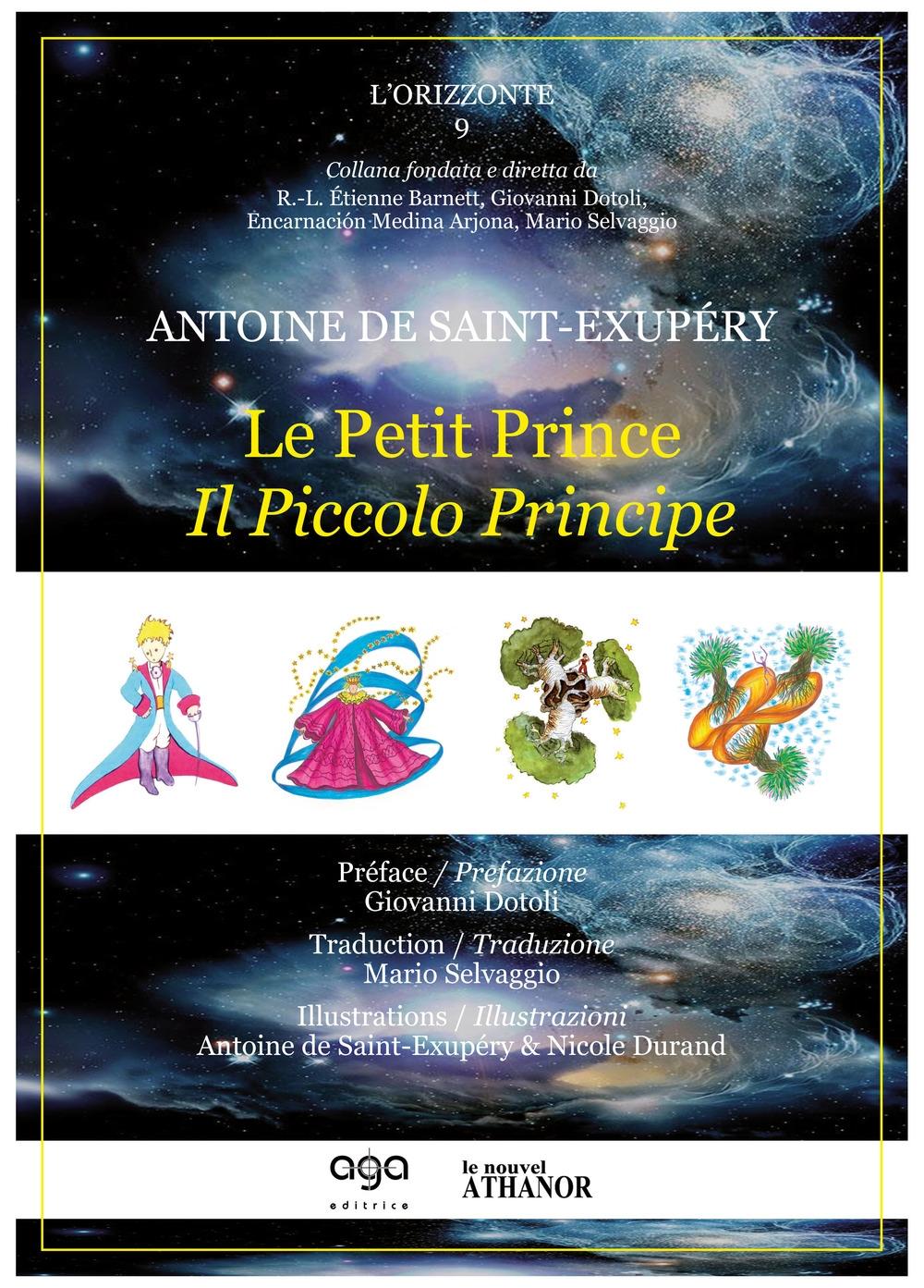 Il Piccolo Principe-Le Petit Prince. Ediz. bilingue