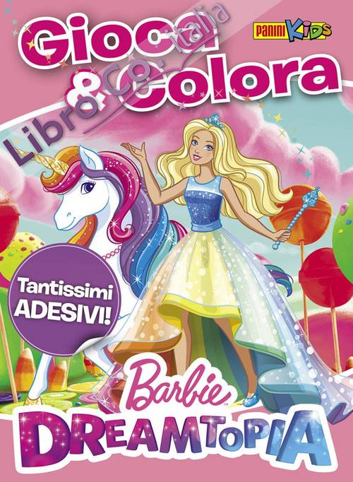 Barbie Dreamtopia. Gioca & colora