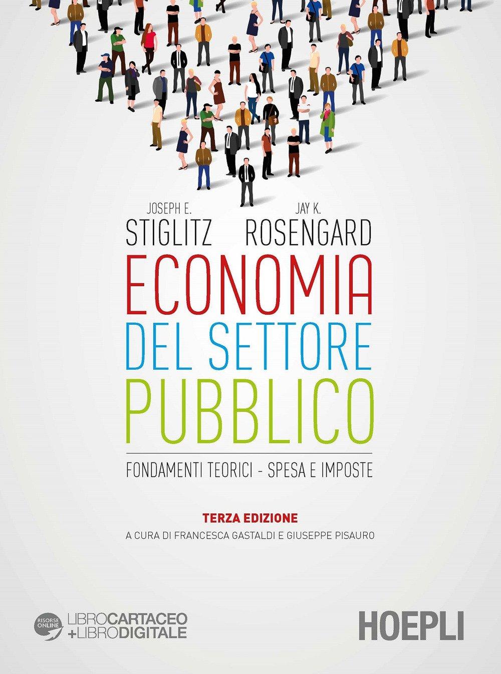 Economia del settore pubblico. Fondamenti teorici. Spesa e imposte