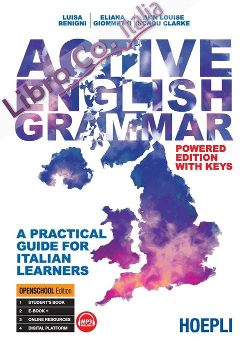 Active english grammar. A practical guide for italian learners