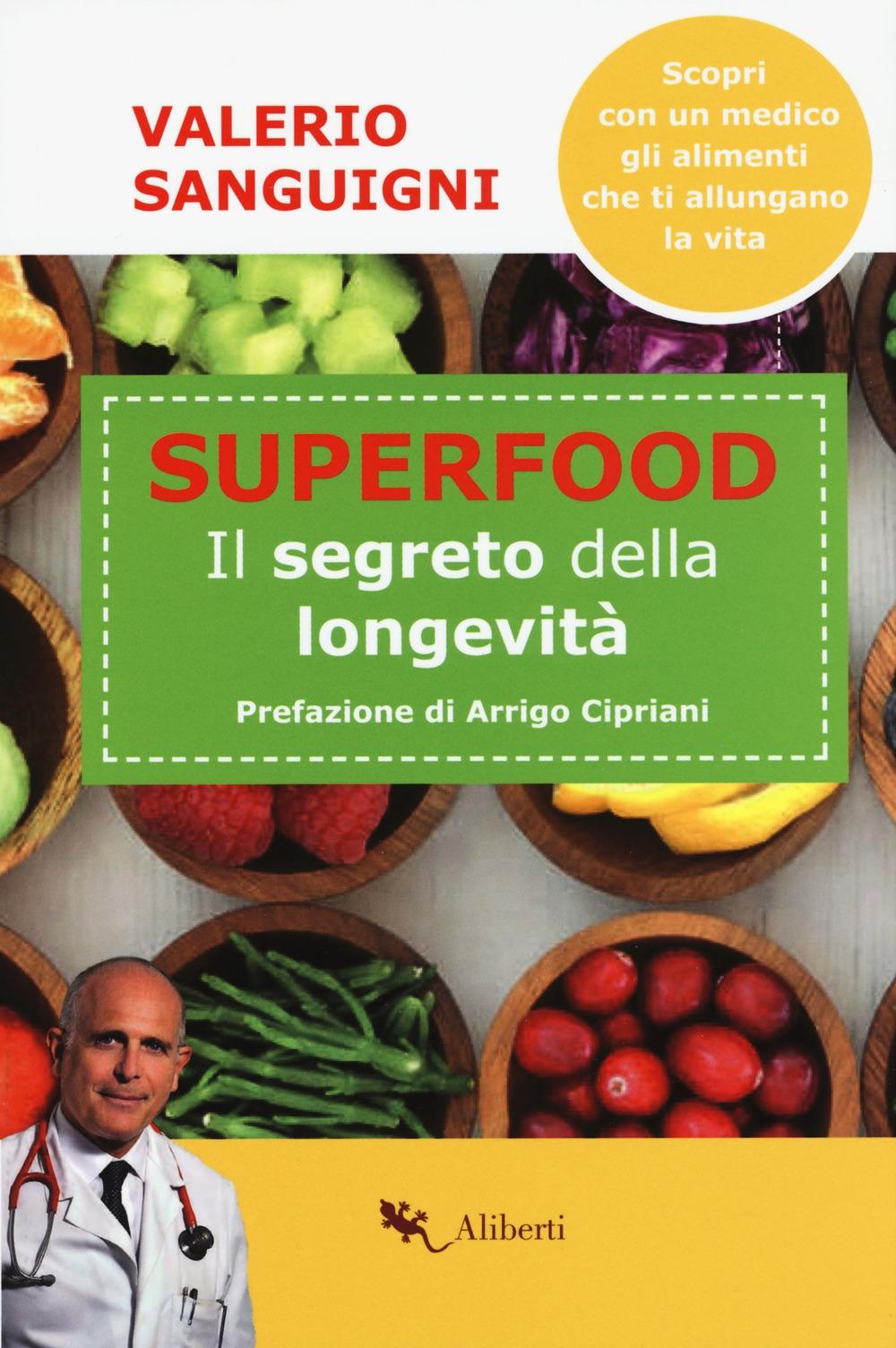 Super food. Il segreto della longevità