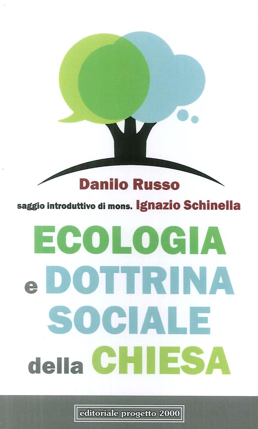 Ecologia e Dottrina Sociale della Chiesa