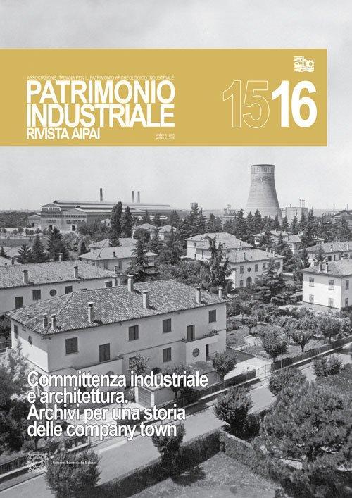 Patrimonio industriale. Vol. 15-16