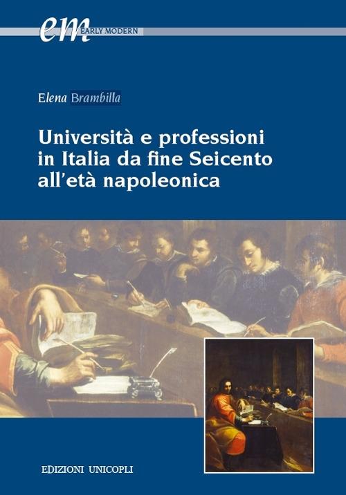 Università e professioni in Italia da fine seicento all'età Napoleonica