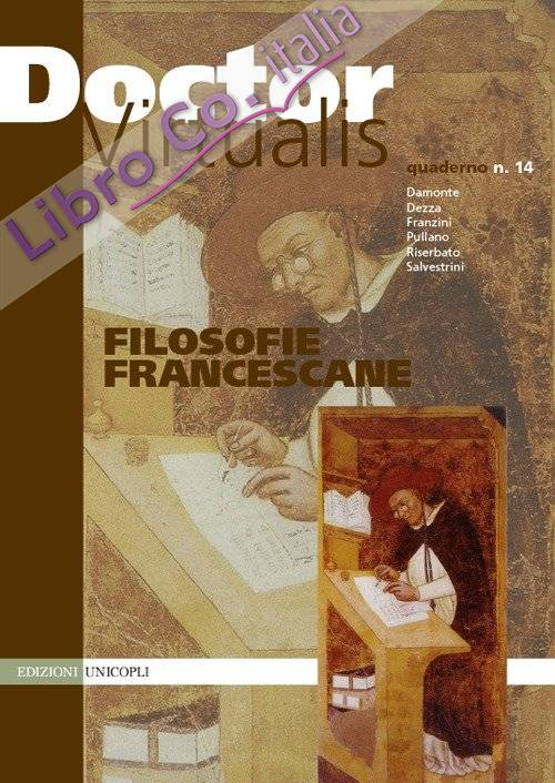 Doctor Virtualis. Vol. 14: Filosofie francescane
