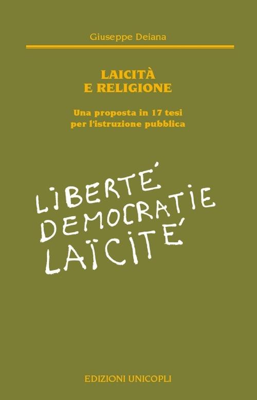 Laicità e religione. Una proposta in 17 tesi per l'istruzione pubblica