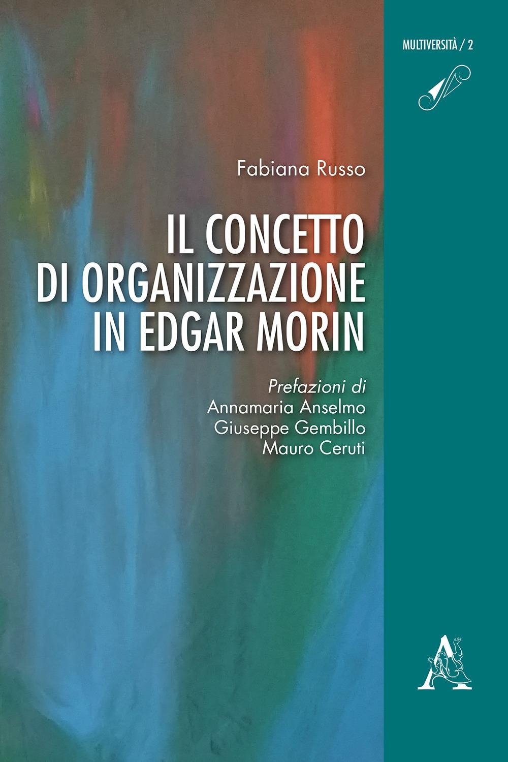 Il concetto di organizzazione in Edgar Morin