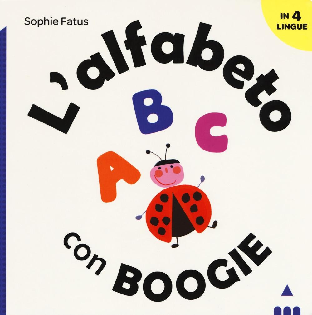 L'alfabeto con boogie. Ediz. a colori