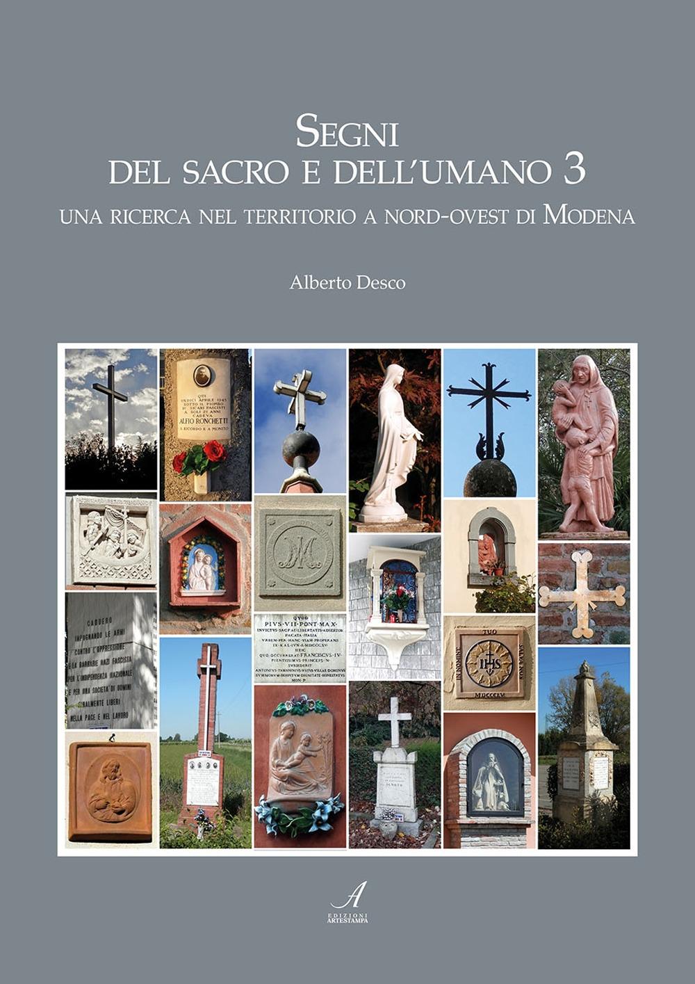 Segni del sacro e dell'umano. Una ricerca nel territorio a sud-est di Modena. Vol. 3
