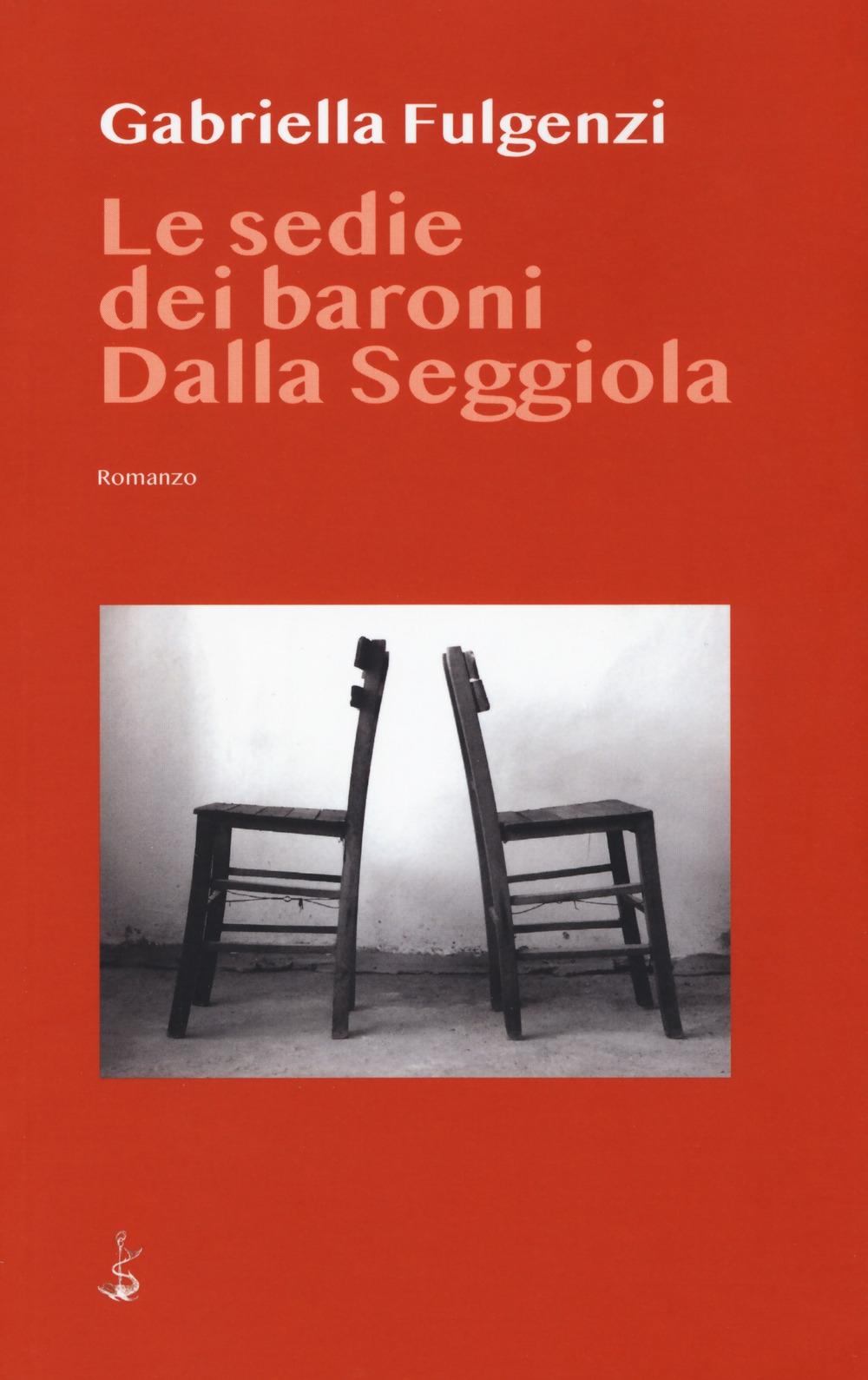 Le sedie dei baroni dalla seggiola