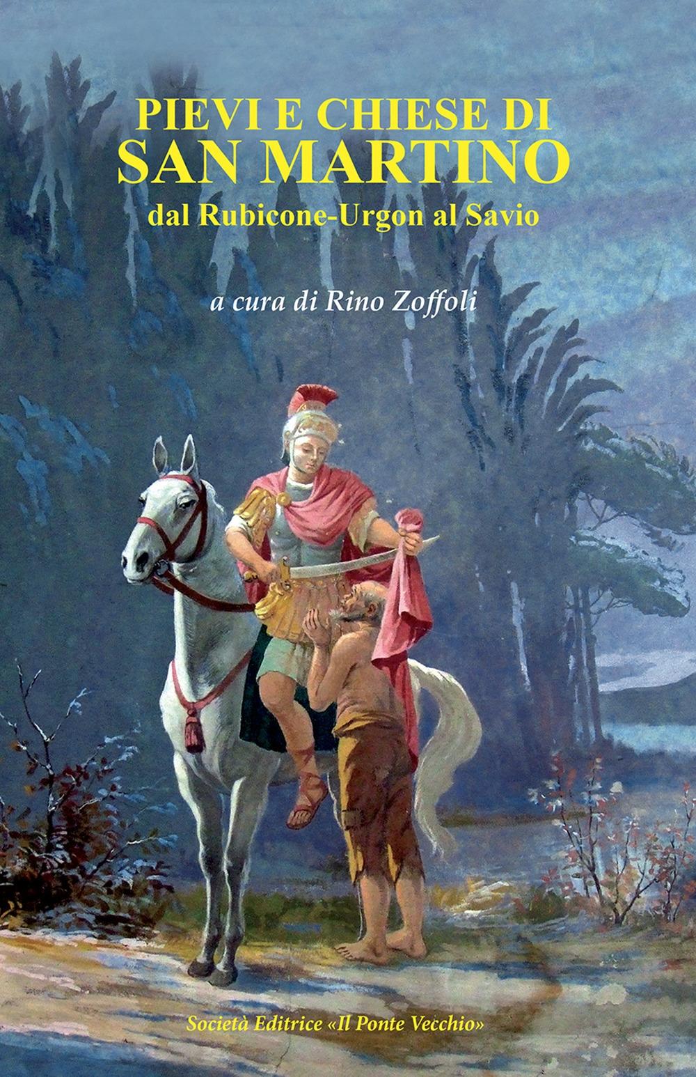 Pievi e Chiese di San Martino. Dal Rubicone-Urgon al Savio