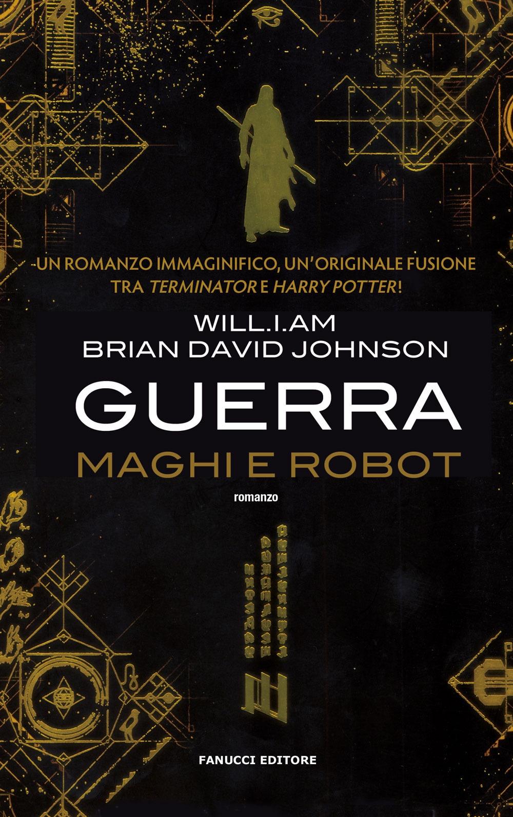 Guerra. Maghi e robot