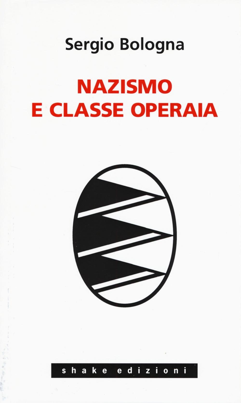 Nazismo e classe operaia 1933-1993