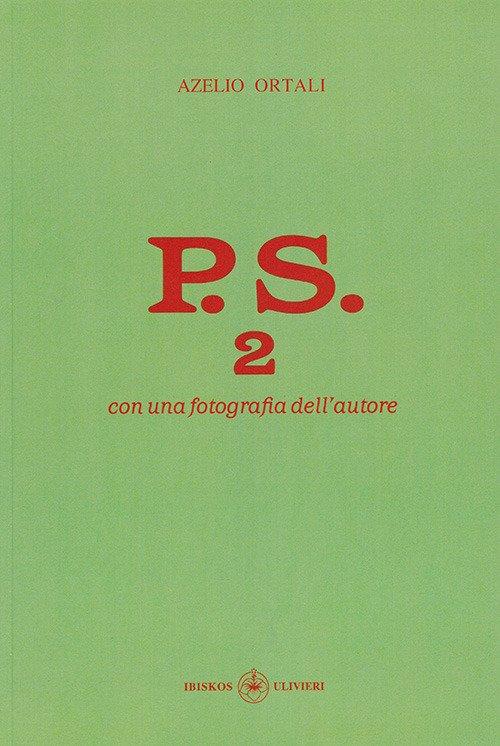 P.S. 2. Con una fotografia dell'autore