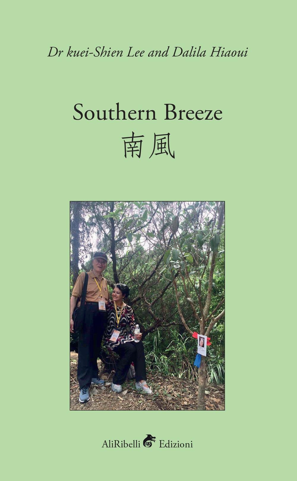 Southern breeze. Ediz. inglese e cinese