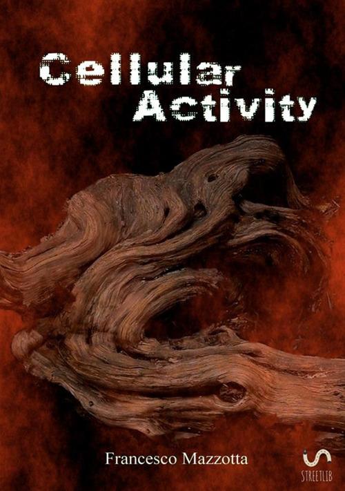Cellular activity. Vol. 1: Il demone del deserto