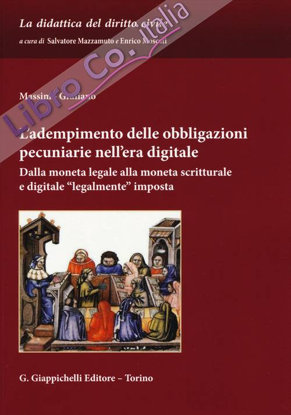 L'adempimento delle obbligazioni pecuniarie nell'era digitale. Dalla moneta legale alla moneta scritturale e digitale