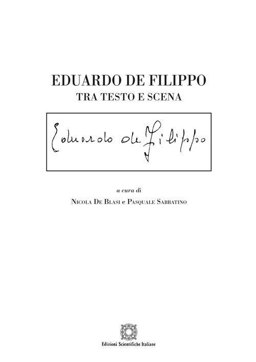 Eduardo De Filippo. Tra testo e scena