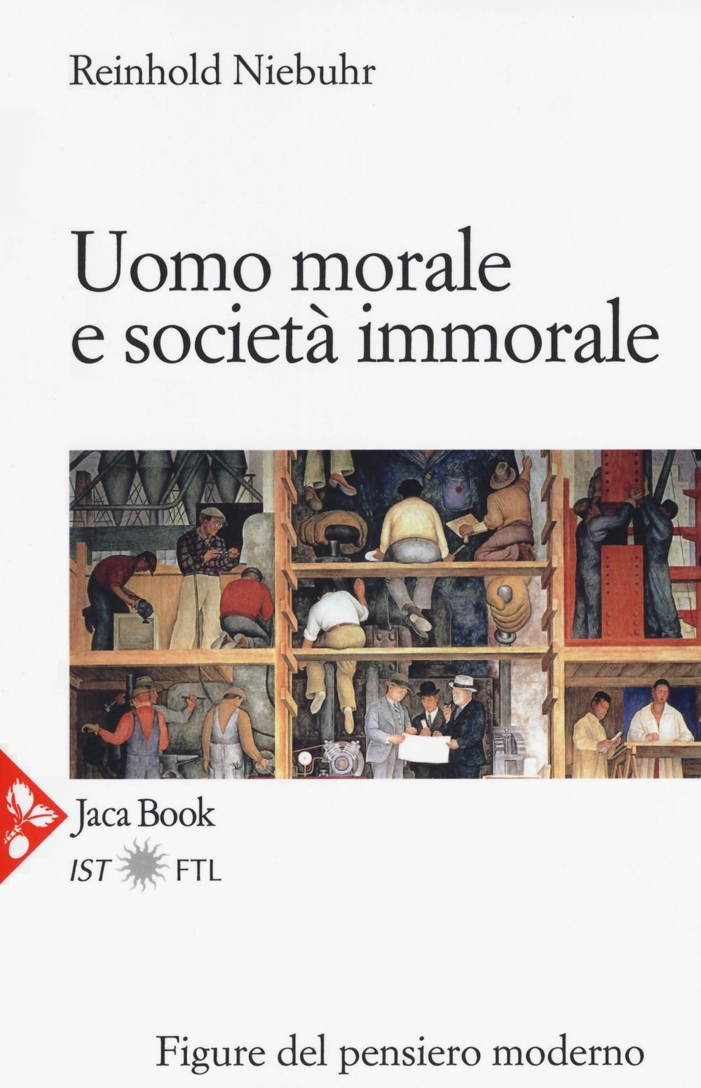 Uomo morale e società immorale